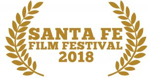 Official Selection Santa Fe Film Festival 2018